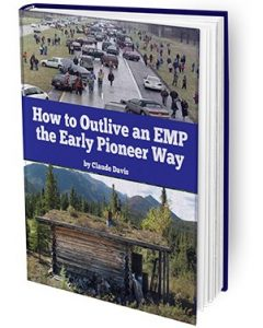 How to Outlive an EMP the Earlier Pioneer Way